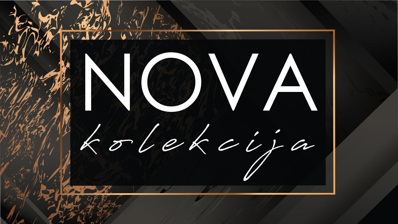 NOVA KOLEKCIJA JESEN/ZIMA 2019