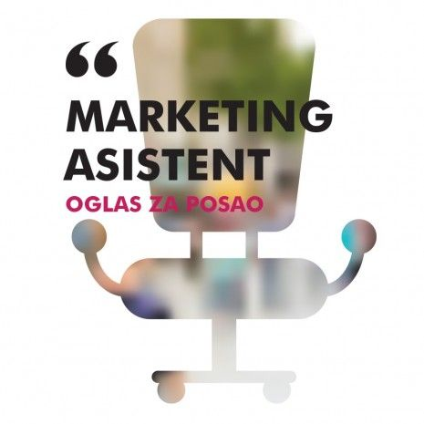 OGLAS ZA POSAO/ Marketing asistent