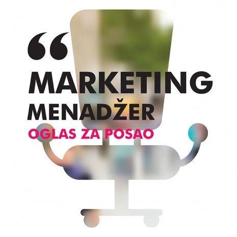 OGLAS ZA POSAO/ Marketing menadžer